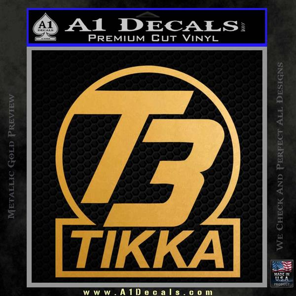 T3 Tikka Logo Gun Vinyl Decal Sticker Metallic Gold Vinyl