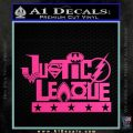 THE JUSTICE LEAGUE TEXT LOGO VINYL DECAL STICKER Hot Pink Vinyl 120x120
