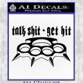 Talk Shit Get Hit Decal Sticker Brass Knuckles Black Logo Emblem 120x120