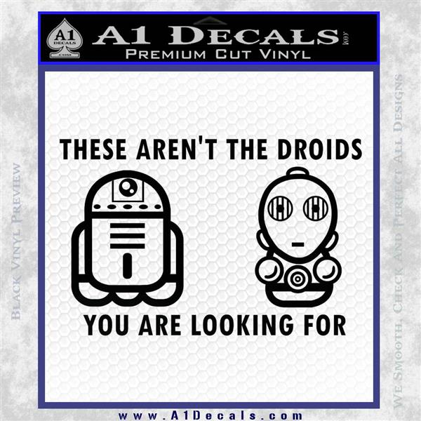 These Are Not the Droids Youre Looking For Cute Droid Decal Sticker Black Logo Emblem