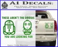 These Are Not the Droids Youre Looking For Cute Droid Decal Sticker Green Vinyl 120x97