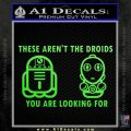 These Are Not the Droids Youre Looking For Cute Droid Decal Sticker Lime Green Vinyl 120x120