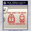 These Are Not the Droids Youre Looking For Cute Droid Decal Sticker Red Vinyl 120x120