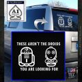 These Are Not the Droids Youre Looking For Cute Droid Decal Sticker White Emblem 120x120