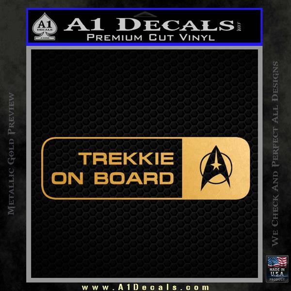 Trekkie on Board Decal Sticker Metallic Gold Vinyl