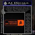 Trekkie on Board Decal Sticker Orange Vinyl Emblem 120x120