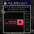 Trekkie on Board Decal Sticker Pink Vinyl Emblem 120x120