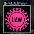 United Auto Workers UAW Decal Sticker Hot Pink Vinyl 120x120