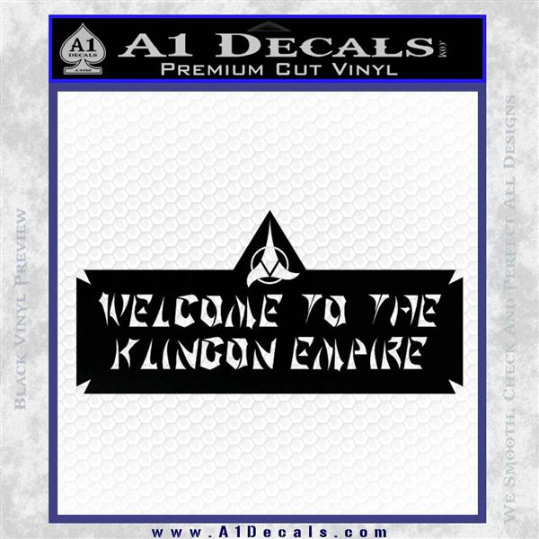 Welcome To The Klingon Empire Decal Sticker Star Trek A1 Decals