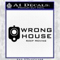 Wrong House Decal Sticker Home Protection Black Logo Emblem 120x120