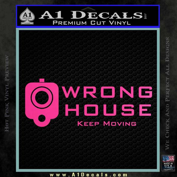 Wrong house decal sticker home protection hot pink vinyl 120x120