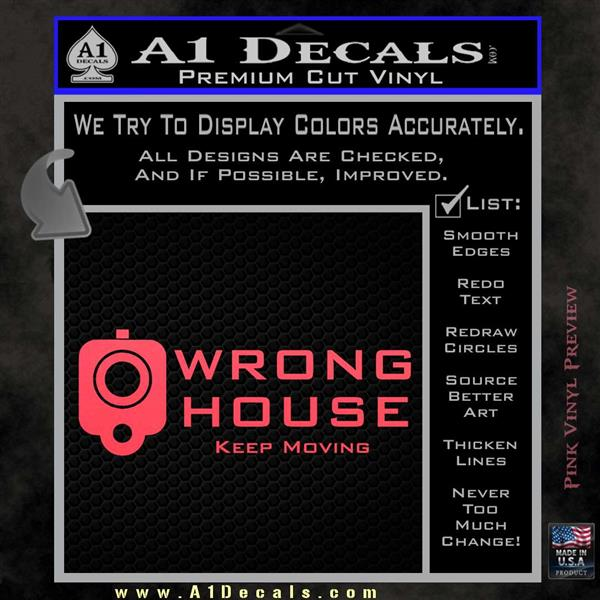 Wrong house decal sticker home protection pink vinyl emblem 120x120