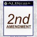 2nd amendment gun control Decal Sticker BROWN Vinyl 120x120
