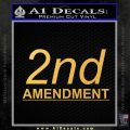 2nd amendment gun control Decal Sticker Gold Vinyl 120x120