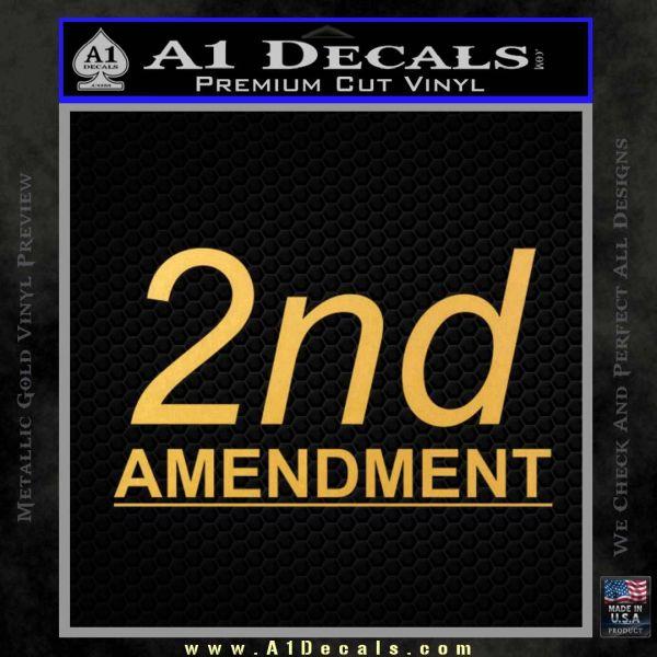 2nd amendment gun control Decal Sticker Gold Vinyl