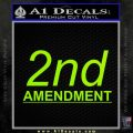2nd amendment gun control Decal Sticker Lime Green Vinyl 120x120
