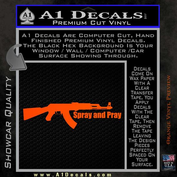 AK Spray And Pray Decal Sticker  A Decals - Custom vinyl decal application spray