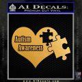Autism Awareness Decal Sticker D9 Metallic Gold Vinyl 120x120