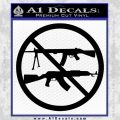 Ban Semi Auto Guns Decal Sticker Black Vinyl 120x120