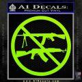 Ban Semi Auto Guns Decal Sticker Lime Green Vinyl 120x120