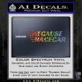 Because Racecar Decal Sticker Race Car D1 Sparkle Glitter Vinyl 120x120