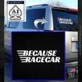 Because Racecar Decal Sticker Race Car D1 White Emblem 120x120