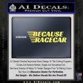 Because Racecar Decal Sticker Race Car D1 Yelllow Vinyl 120x120