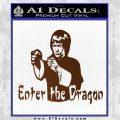 Bruce Lee Enter The Dragon Decal Sticker Brown Vinyl 120x120