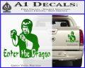 Bruce Lee Enter The Dragon Decal Sticker Green Vinyl 120x97