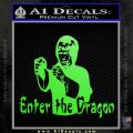 Bruce Lee Enter The Dragon Decal Sticker Lime Green Vinyl 120x120