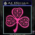Celtic Knot Shamrock Decal Sticker DH Hot Pink Vinyl 120x120