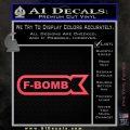 F Bomb Decal Sticker Full Pink Vinyl Emblem 120x120