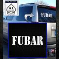 FUBAR Military Decal Sticker White Emblem 120x120