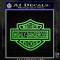 Highly Dangerous Mother Fucker Decal Sticker Lime Green Vinyl 120x120