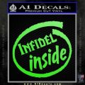 Infidel Inside Decal Sticker Lime Green Vinyl 120x120