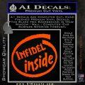 Infidel Inside Decal Sticker Orange Vinyl Emblem 120x120