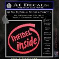 Infidel Inside Decal Sticker Pink Vinyl Emblem 120x120