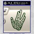 Live Long and Prosper Decal Sticker HTX Dark Green Vinyl 120x120