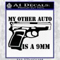 My Other Auto Is 9mm Decal Sticker Black Logo Emblem 120x120