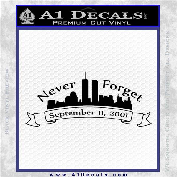 Never Forget 911 Decal Sticker RB Black Logo Emblem