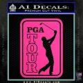 PGA Tour Decal Sticker Golf Hot Pink Vinyl 120x120