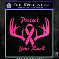 Protect Your Rack Cancer Support Decal Sticker Hot Pink Vinyl 120x120