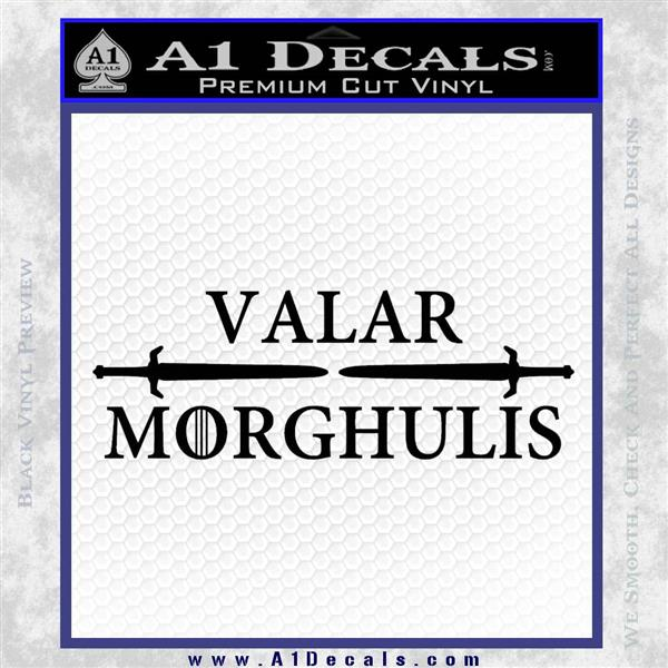 Valar Morghulis All Men Must Die Decal Sticker Game Of