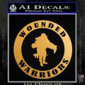 Wounded Warriors Decal Sticker CR Metallic Gold Vinyl 120x120