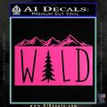 Hiking Camping WILD Decal Sticker Outdoors Hot Pink Vinyl 120x120