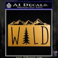 Hiking Camping WILD Decal Sticker Outdoors Metallic Gold Vinyl 120x120