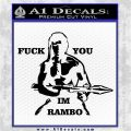 Rambo Decal Sticker Fuck You Im Black Vinyl Logo Emblem 120x120