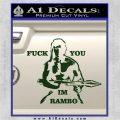 Rambo Decal Sticker Fuck You Im Dark Green Vinyl 120x120