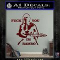 Rambo Decal Sticker Fuck You Im Dark Red Vinyl 120x120