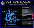 Rambo Decal Sticker Fuck You Im Light Blue Vinyl 120x97